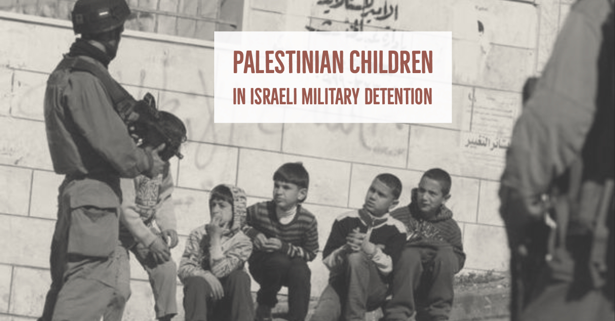 Hexham Labour Friends of Palestine – latest event: Children in detention – in two parts